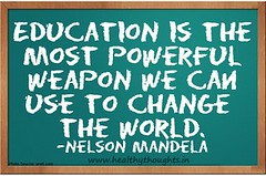 """Quote that reads """"Education is the most powerful weapon we can use to change the world"""" by Nelson Mandela"""